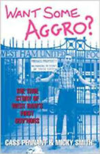 Want Some Aggro?, New, Cass Pennant,Micky Smith Book