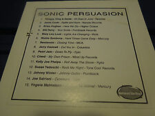 SONIC PERSUASION - COMPILATION PROMO CD - PEARL JAM, CREED, SATRIANI, SAMBORA
