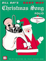 Easy Way Christmas Song Folio/C Instruments, New, Bay, William Book
