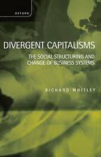 Divergent Capitalisms: The Social Structuring and Change of Business Systems...