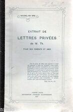 extrait de lettres privées de M Th pour ses parents et amis ( Chine)  1917