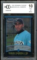 2001 Bowman Chrome #259 Miguel Cabrera Rookie Card BGS BCCG 10 Mint+