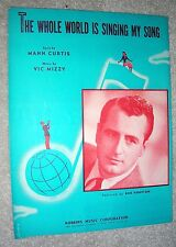1946 THE WHOLE WORLD IS SINGING MY SONG Curtis, Mizzy BOB HOUSTON Sheet Music