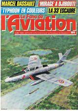 FANA DE L'AVIATION N° 199 MIRAGE A DJIBOUTI / 33E ESCADRE / DASSAULT 1986 TBE