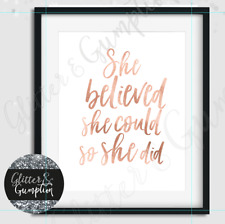 Fashion print she believed she could so she did rose gold text wall art PRINT