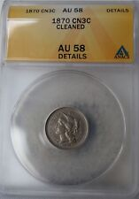"1870 Three-Cent Piece (Nickel) ""ANACS AU58 Details"" Cleaned"