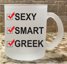 Frosted Glass Coffee Tea Mug Cup White Sexy Smart Greek Funny Great Gift Custom