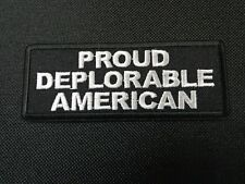 PROUD DEPLORABLE AMERICAN EMBROIDERED PATCH