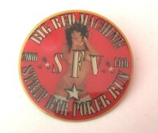 Vintage Big Red Machine SFV 14th Strip Bar Poker Run Pin 2006 Hells Angels
