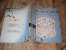 The Christmas Manger by Hugh McCandless 1st DJ 1962 - Mary Little  ILLUS