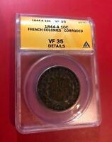 1844 A 10 CENTIMES FRENCH COLONIES ANACS VF 35 DETAILS CORRODED