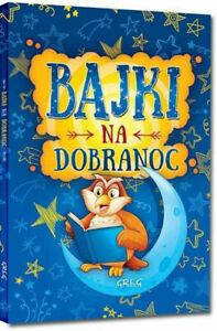 BAJKI NA DOBRANOC, Małgorzata Bialek, oprawa miękka | Polska ksiazka Polish book