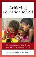 ACHIEVING EDUCATION FOR ALL - MUNENE, ISHMAEL I. (EDT)/ BANERJI, RUKMINI (FRW)/