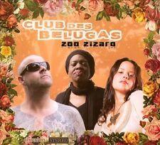 Zoo Zizaro [Digipak] by Club des Belugas (CD, Jul-2012, ChinChin Records)