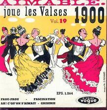 45 tours - Aimable joue les valses 1900 disque 45 tours vogue -