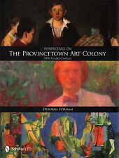 Perspectives on the Provincetown Art Colony by Deborah Forman