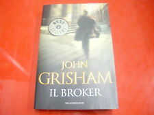 JOHN GRISHAM: IL BROKER. OSCAR MONDADORI 2009 BESTSELLERS n.1711 OTTIMO STATO!