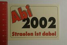 Aufkleber/Sticker: Abi 2002 Straelen ist dabei (04091617)