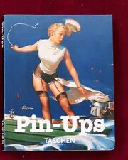 TASCHEN PIN UPS AMUSE GUEULE THE GREAT AMERICAN PIN UP NUOVO 1996 BENEDIKT