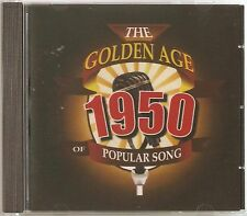 THE GOLDEN AGE OF POPULAR MUSIC - 1950 CD - FREE POST IN UK