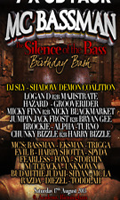 "MC BASSMAN - ""THE SILENCE OF THE BASS BIRTHDAY BASH  2013"""