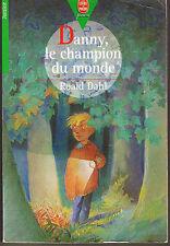 Danny le Champion Du Monde * Roald DAHL *  Livre de poche + de 11 ans * Suspense