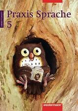 Praxis Sprache / Praxis Sprache Ausgabe 2002 für Realschulen und...