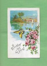 Lovely BUTTERFLY, Colorful ROSES On Beautiful Vintage 1912 BIRTHDAY Postcard