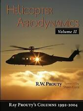 Helicopter Aerodynamics, Vol. 2: By Ray Prouty
