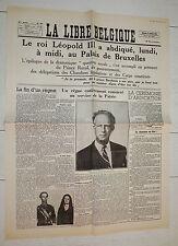 FAC-SIMILE UNE JOURNAL LIBRE BELGIQUE 17/07 1951 BELGIQUE BELGIË ROI LEOPOLD III