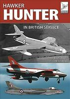 Hawker Hunter in British Service, Paperback by Derry, Martin; Robinson, Neil,...