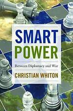 Smart Power, Christian Whiton, Very Good, Hardcover