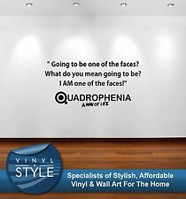 QUADROPHENIA QUOTE ONE OF THE FACES MOD VESPA WALL ART GRAPHIC VARIOUS COLOURS