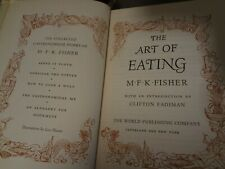 The Art of Eating The Collected Gastronomical Works of M.F.K. Fisher 1st Edition