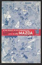 Ancien Buvard Publicitaire LA PILE MAZDA, à la Ville, à la Campagne. DUBOUT. TBE