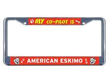 American Eskimo Dog My co-pilot Chrome Metal License Plate Frame Tag Border