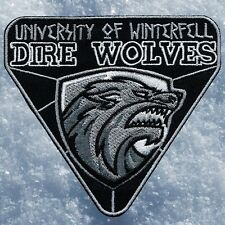 UNIVERSITY OF WINTERFELL DIRE WOLVES PATCH ~GAME OF THRONES~WINTER~HOUSE STARK