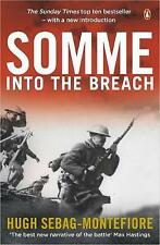 Somme: Into the Breach, Sebag-Montefiore, Hugh, New, Paperback