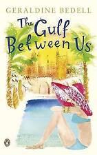 Bedell, Geraldine, The Gulf Between Us, Very Good Book