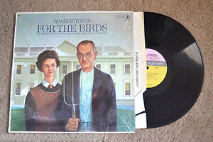 WASHINGTON Is For The Birds shrink wrap RECORD LP VG+