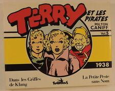 Terry et les Pirates vol 5 1938 Milton Caniff Coll Copyright Futuropolis TBE