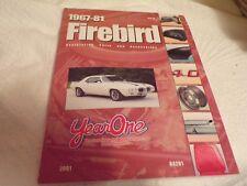 Year One: 1967-81 Firebird Restoration/Parts Book