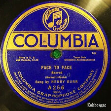 78 - Henry Burr - Face to Face (Columbia A256)