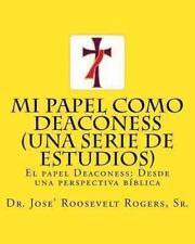 Mi Papel Como Deaconess (una Serie de Estudios) : El Papel Deaconess - Desde...