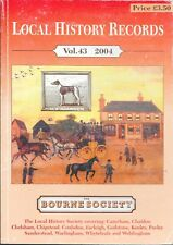 THE BOURNE SOCIETY Local History Records Vol. 43 2004 Paperback