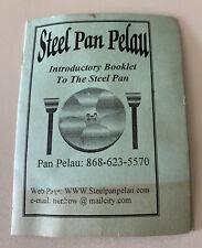 Steel Pan Pelau, Introductory Booklet To The Steel Pan