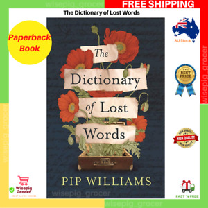 BRAND NEW The Dictionary Of Lost Words | Paperback Book | Pip Williams FREE SHIP