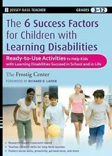 The 6 Success Factors for Children with Learning Disabilities: Ready-To-Use Acti