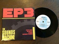 "THE SOUNDS MACHINE EP 3 UK 7"" VINYL 1988 NM Steve Earl McCarthy Hothouse Flowers"
