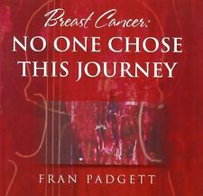 Breast Cancer: No One Chose This Journey (Gift of Time Breast Cancer)